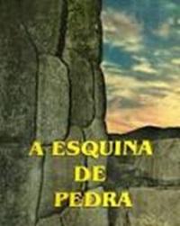 A ESQUINA DE PEDRA